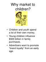 why market to children