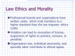 law ethics and morality