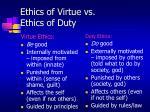 ethics of virtue vs ethics of duty