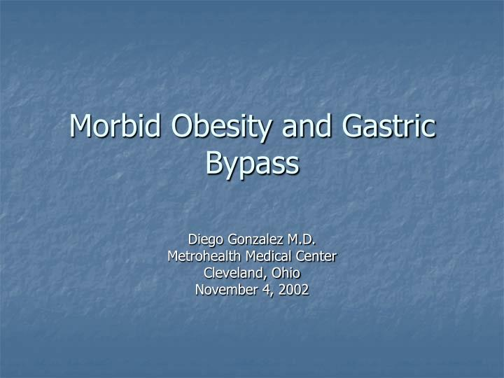 Morbid obesity and gastric bypass