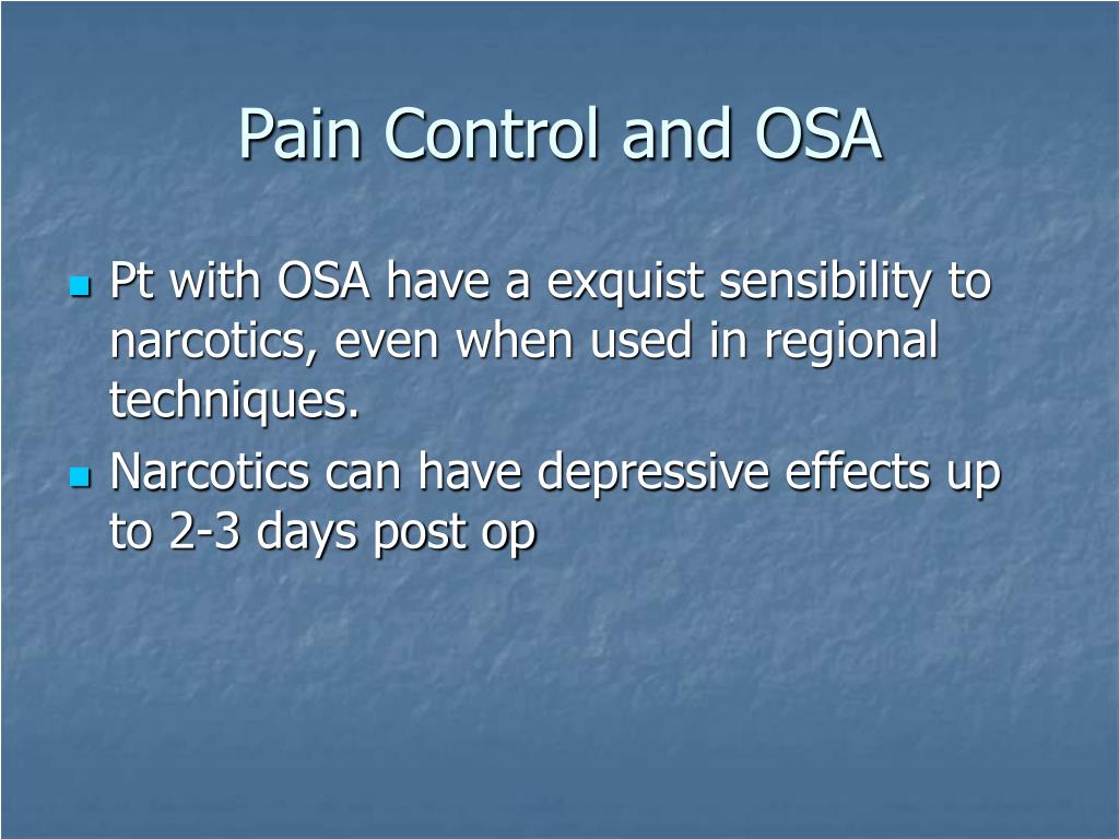 Pain Control and OSA