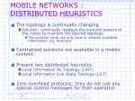 mobile networks distributed heuristics