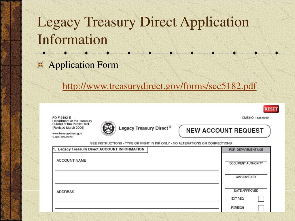 Legacy Treasury Direct Application Information