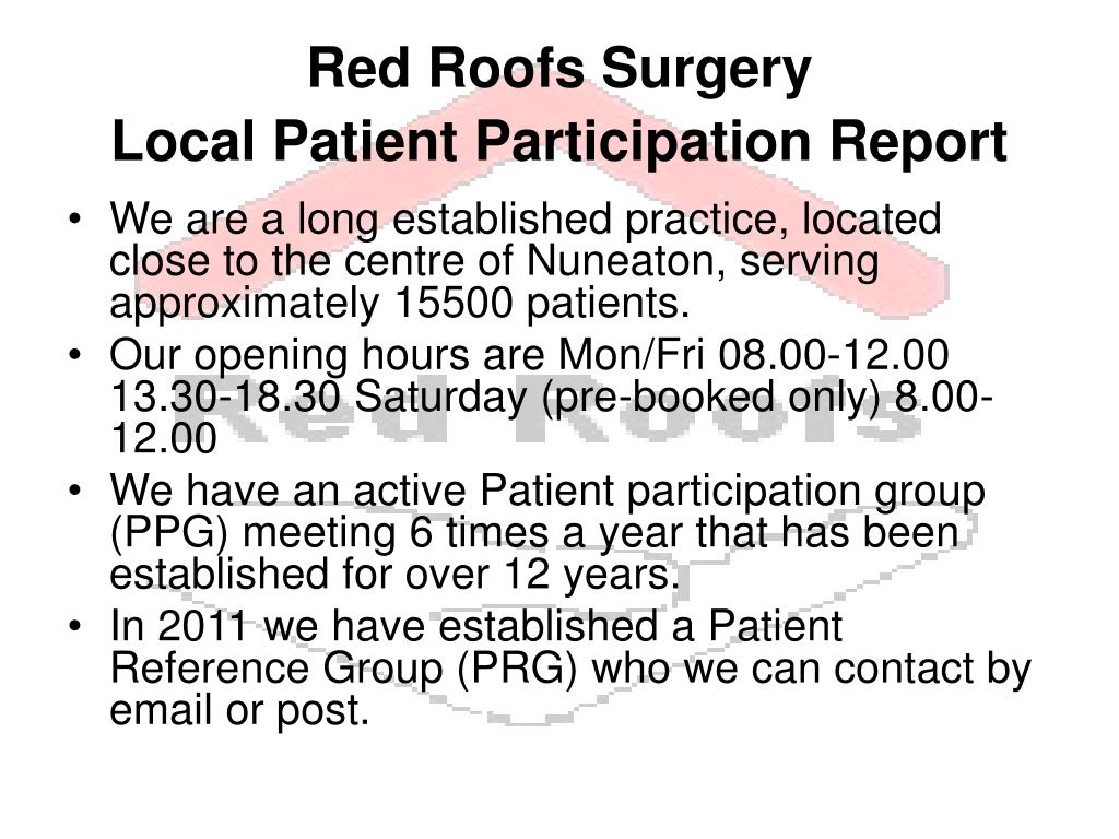 red roofs surgery local patient participation report l.
