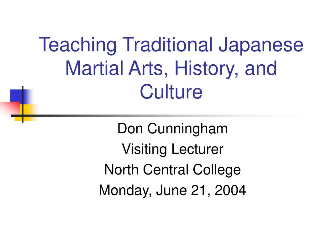 teaching traditional japanese martial arts history and culture l.