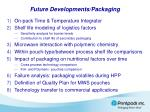 future developments packaging