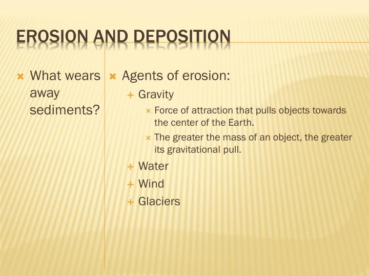 Erosion and deposition3