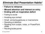 eliminate bad presentation habits