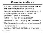 know the audience