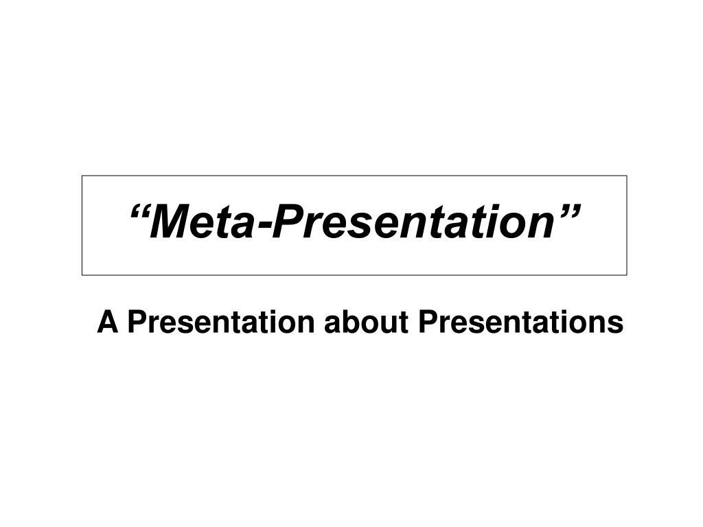 meta presentation l.