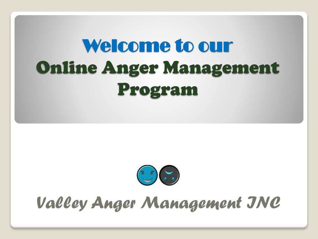 welcome to our online anger management program l.