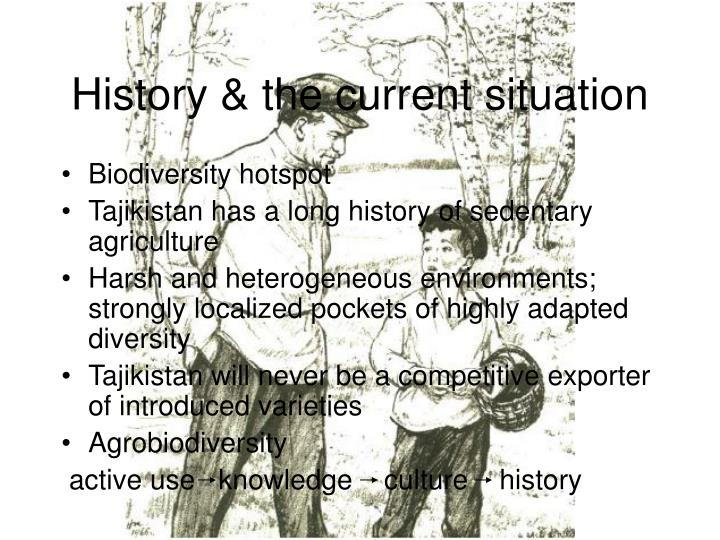 History the current situation