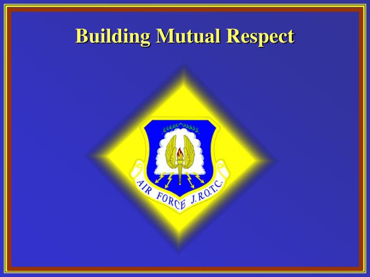 Building mutual respect