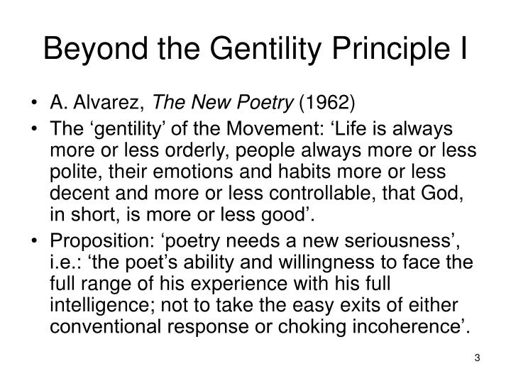 Beyond the gentility principle i