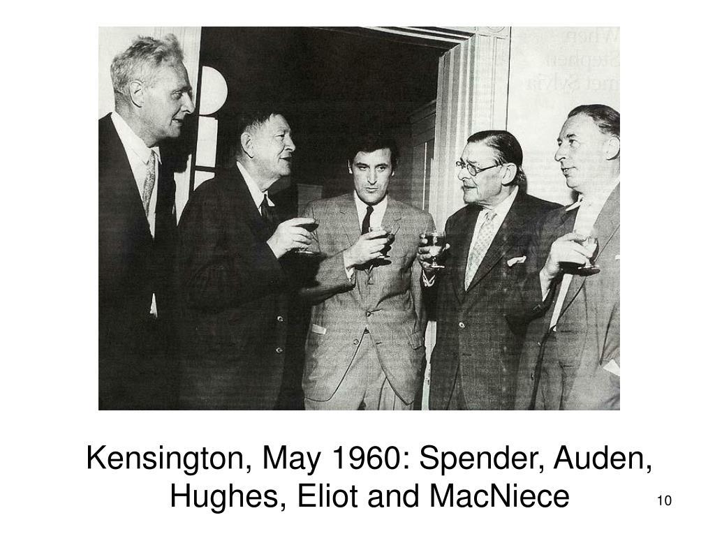 Kensington, May 1960: Spender, Auden,  Hughes, Eliot and MacNiece