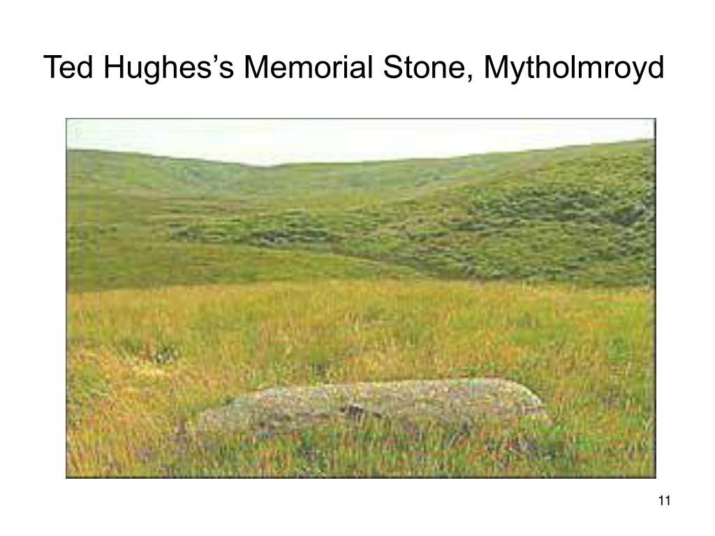 Ted Hughes's Memorial Stone, Mytholmroyd