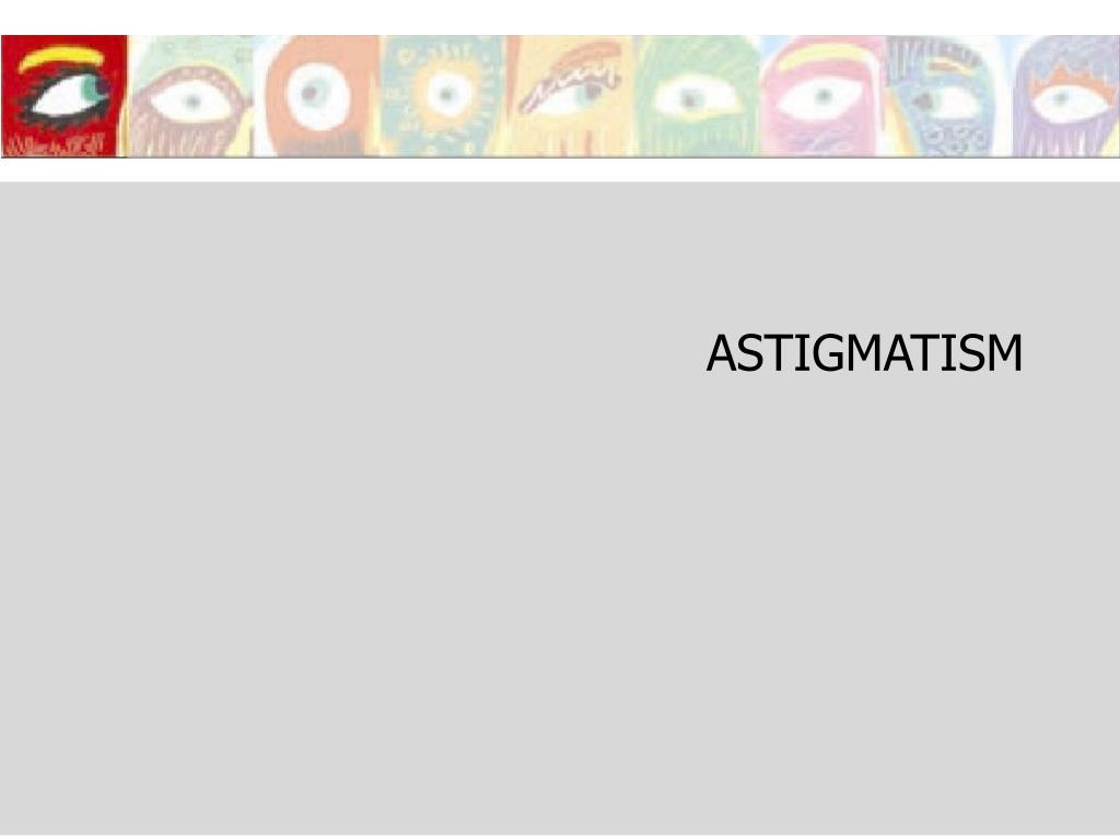 astigmatism l.