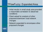 tflowfuzzy expanded area