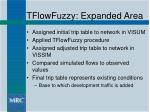 tflowfuzzy expanded area17