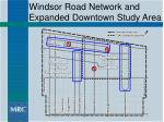 windsor road network and expanded downtown study area
