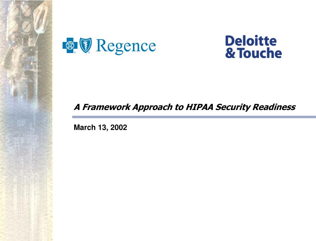 a framework approach to hipaa security readiness l.