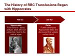 the history of rbc transfusions began with hippocrates