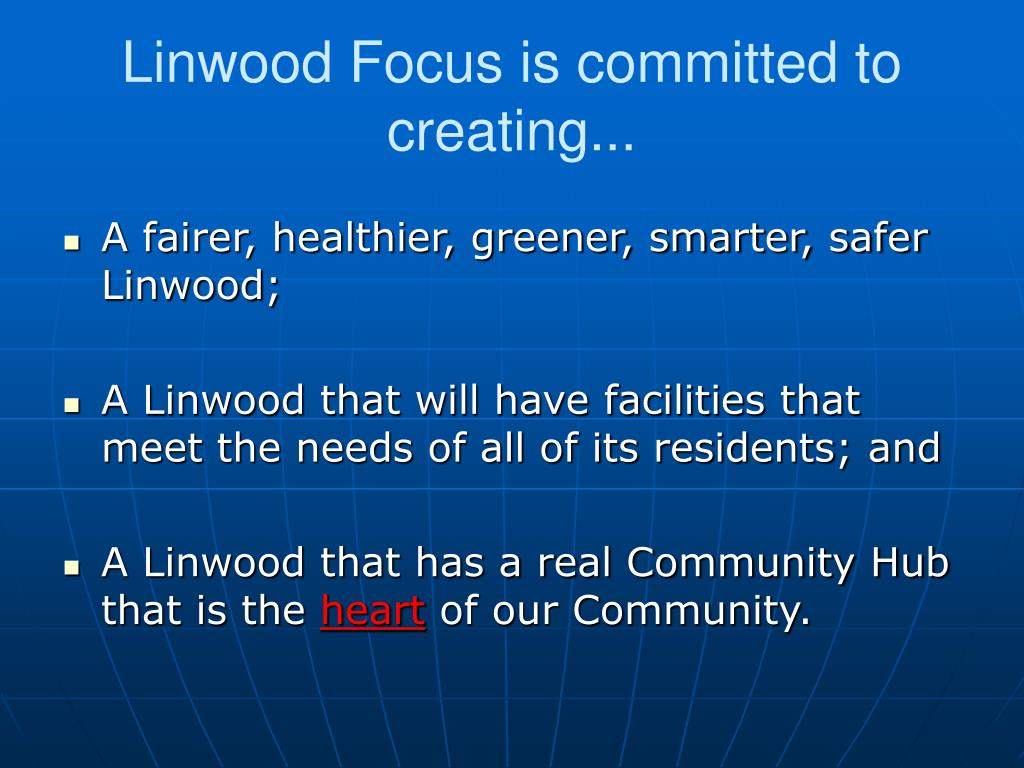 Linwood Focus is committed to creating...