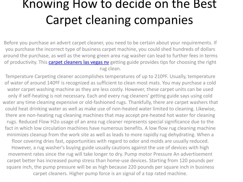 Knowing How to decide on the Best Carpet cleaning companies
