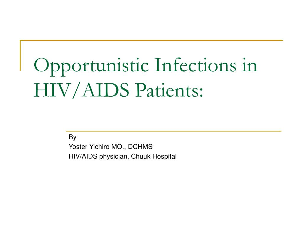 opportunistic infections in hiv aids patients l.