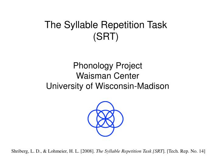 the syllable repetition task srt n.