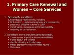 1 primary care renewal and women core services