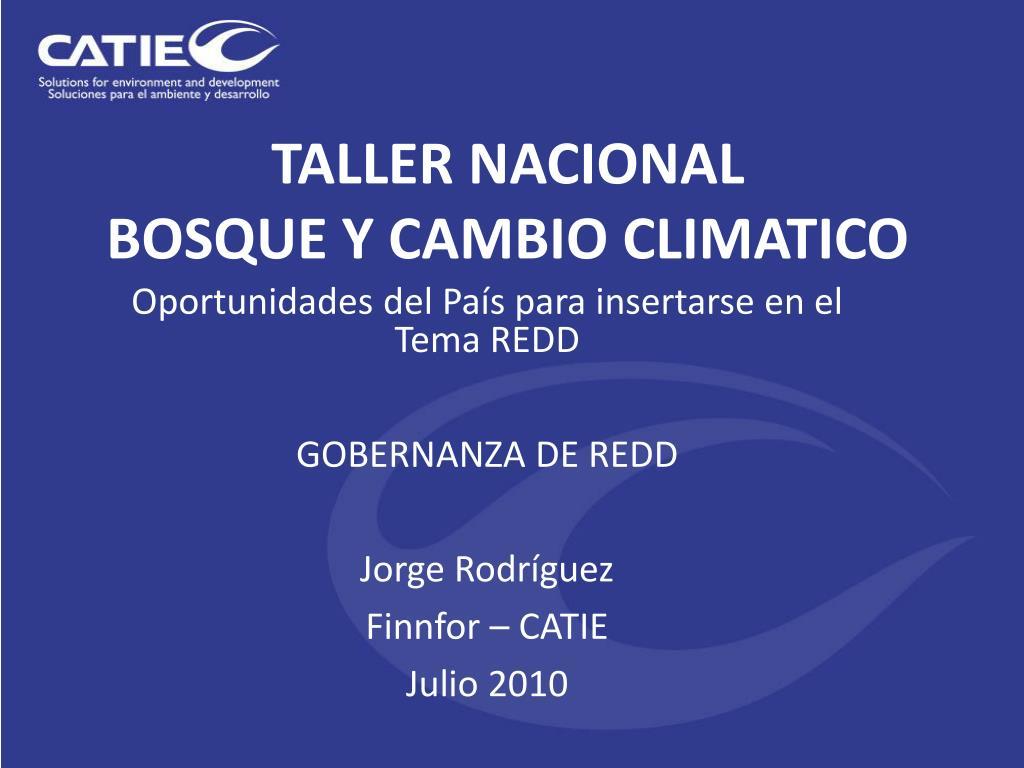 taller nacional bosque y cambio climatico l.