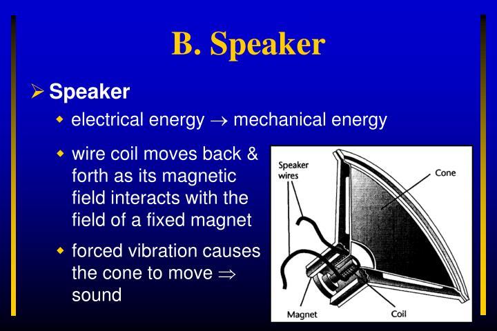 B speaker
