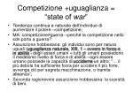 competizione uguaglianza state of war