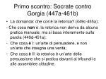 primo scontro socrate contro gorgia 447a 461b