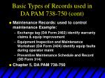 basic types of records used in da pam 738 750 cont