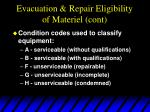 evacuation repair eligibility of materiel cont9
