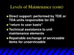 levels of maintenance cont