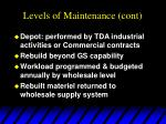 levels of maintenance cont6