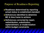 purpose of readiness reporting