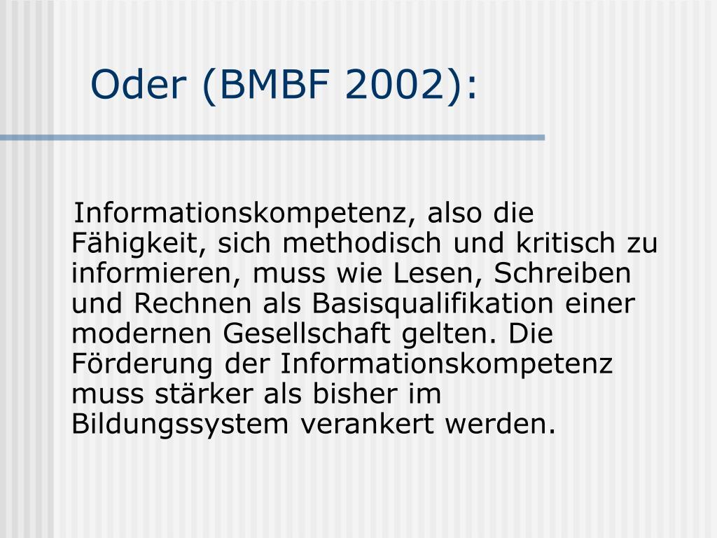 Oder (BMBF 2002):