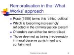 remoralisation in the what works approach