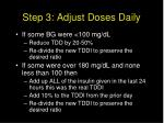 step 3 adjust doses daily
