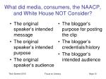 what did media consumers the naacp and white house not consider