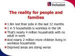 the reality for people and families