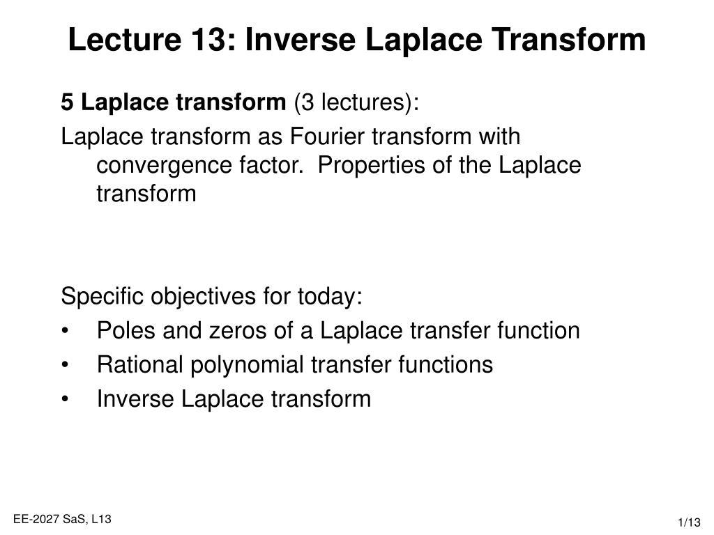 lecture 13 inverse laplace transform l.