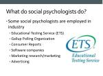 what do social psychologists do12