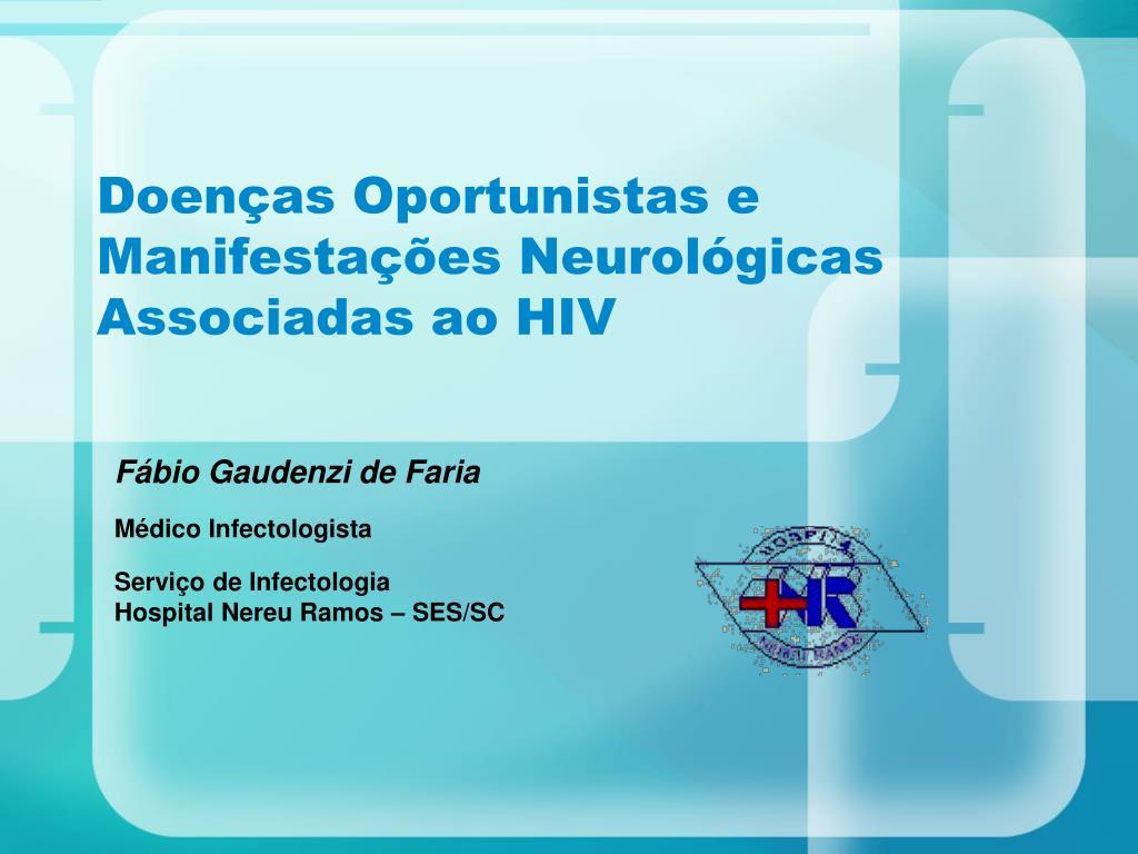doen as oportunistas e manifesta es neurol gicas associadas ao hiv l.