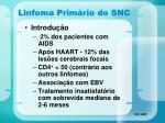 linfoma prim rio do snc36