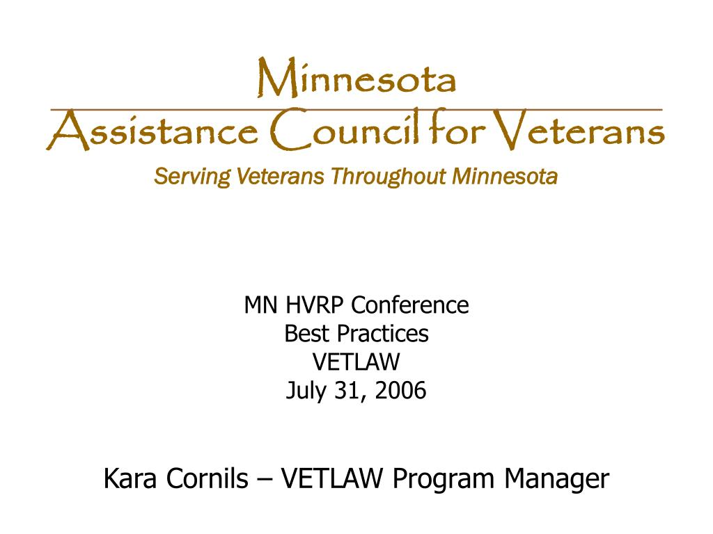 mn hvrp conference best practices vetlaw july 31 2006 kara cornils vetlaw program manager l.